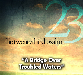 A Bridge Over Troubled Waters 24702