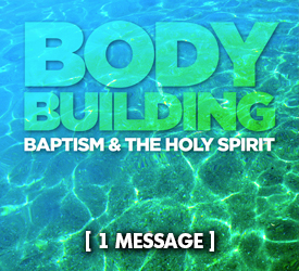 Body Building: Baptism and the Holy Spirit 25300