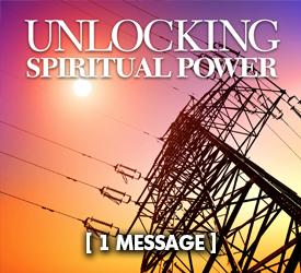 Unlocking Spiritual Power 26000