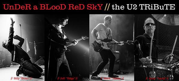 """Under A Blood Red Sky """"The U2 Tribute"""" – Feb 22 2019 – 7:30pm 01358"""