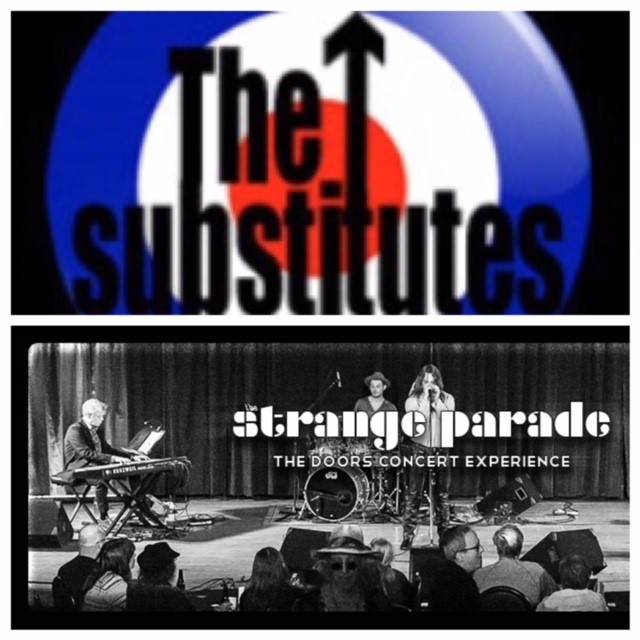 "The Substitutes ""The Who Tribute"" & The Strange Parade ""The Doors Tribute – March 2 2019 – 7:30pm A3876"
