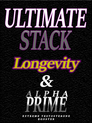 Longevity & Alpha Prime Ultimate Stack - All Natural Male Enhancement Supplement & Extreme Testosterone Booster Combo Stack - Three Month Supply