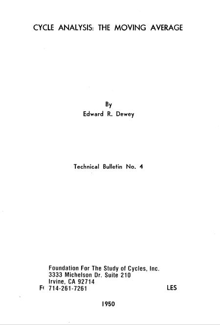 JANUARY 2018 FREEBIE - Cycle Analysis - The Moving Average (Dewey - 1950)