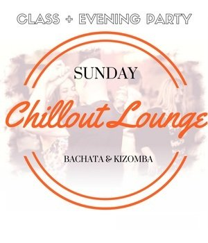 Chillout Lounge Evening Party + Kizomba Class (19th May)