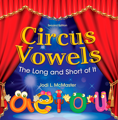 Circus Vowels: The Long and Short of It  - PDF version - Downloadable