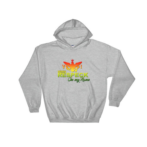 Hooded Sweatshirt Respect On My name