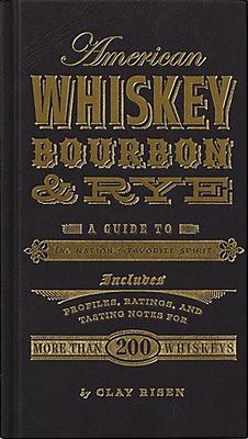 Whiskey, Bourbon & Rye
