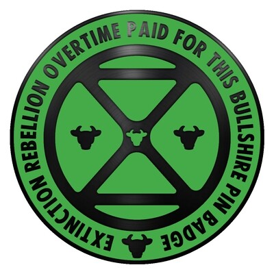Overtime Enabled Extinction Rebellion Pin Badge