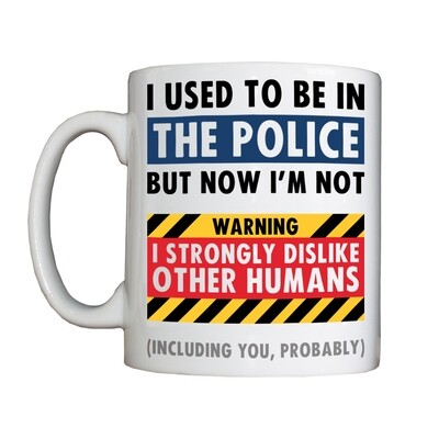 Personalised 'WARNING - EX-POLICE' Drinking Vessel