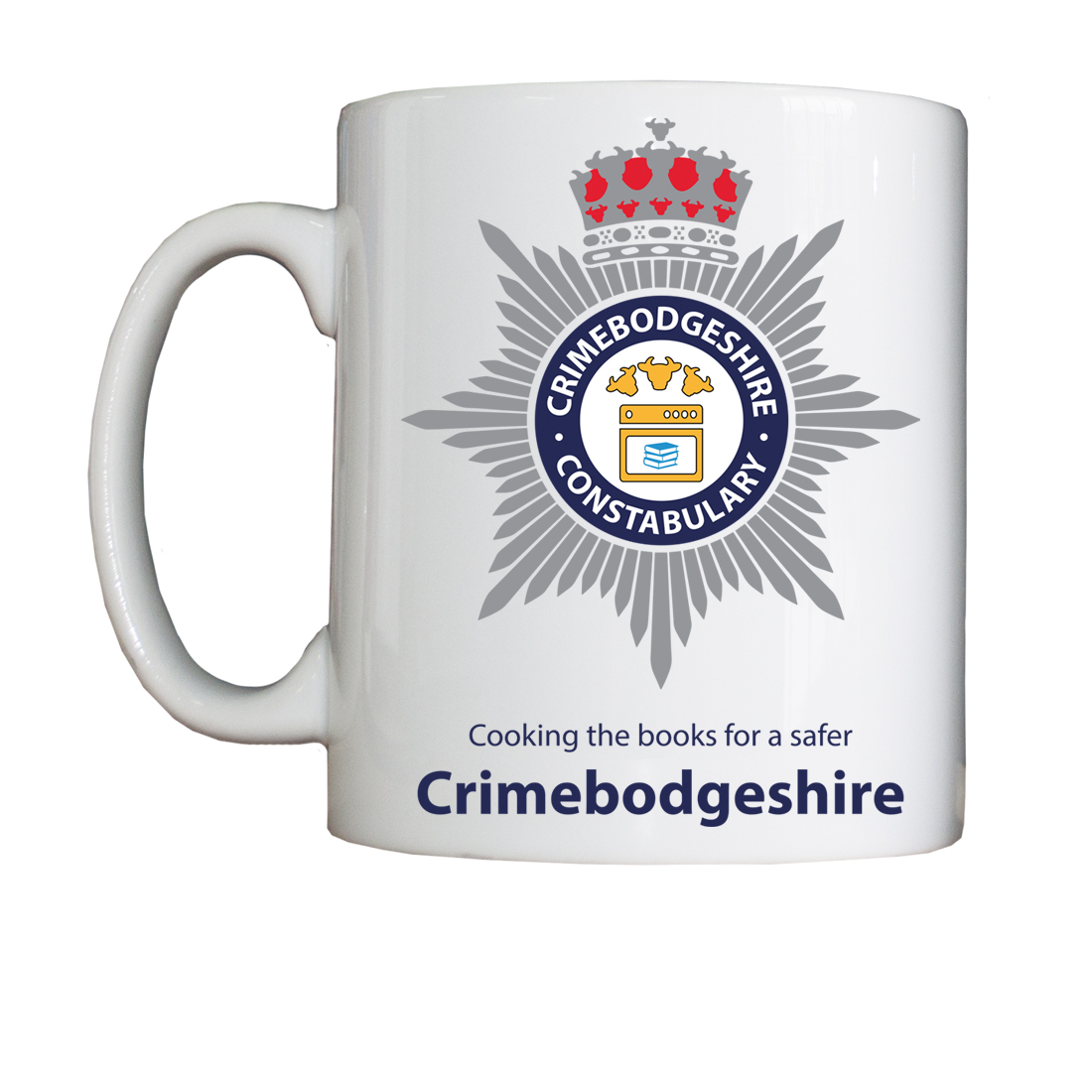 Personalised 'Crimebodgeshire' Drinking Vessel (Mug) CrimebodgeshireMug