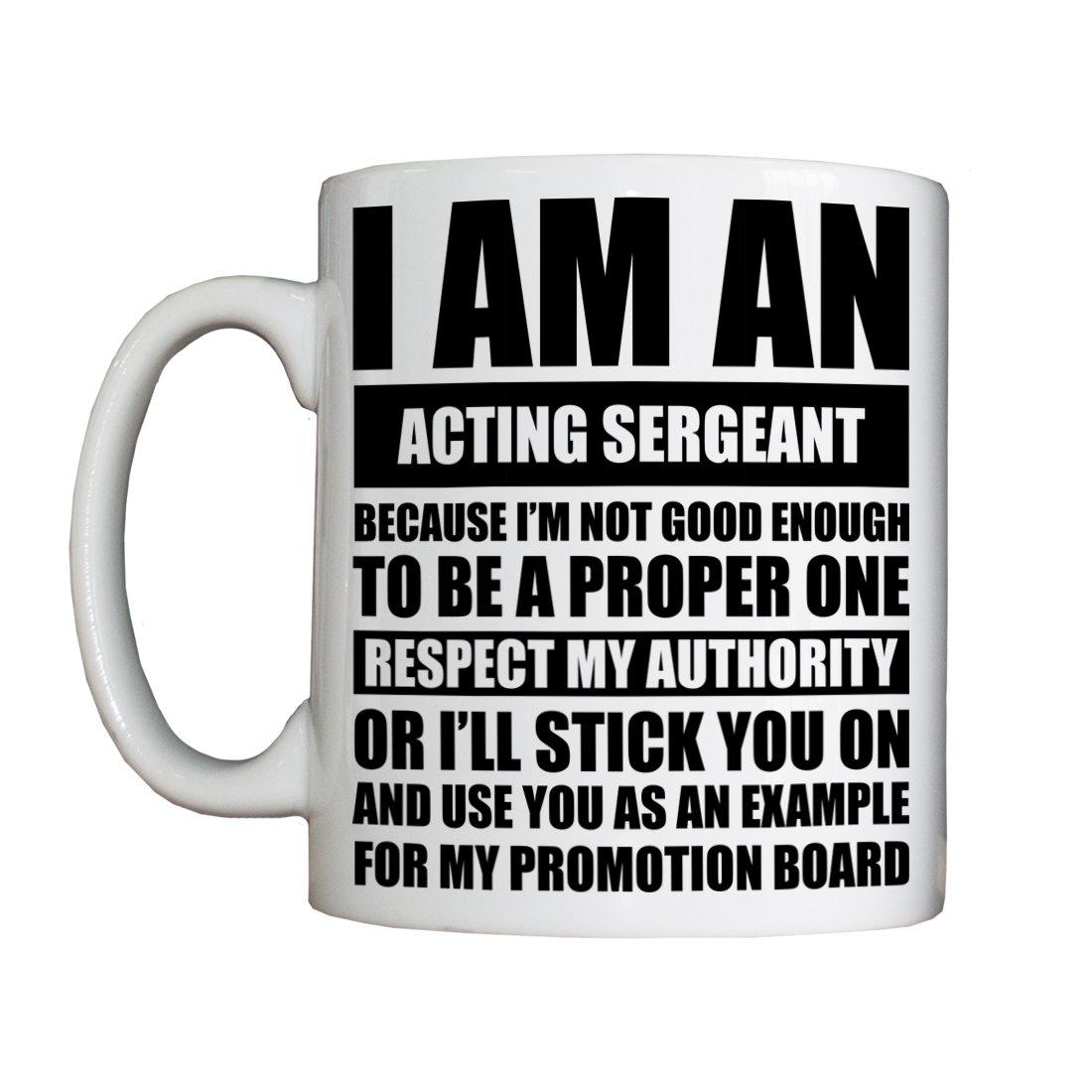 Personalised 'Acting Sergeant' Drinking Vessel (Mug)