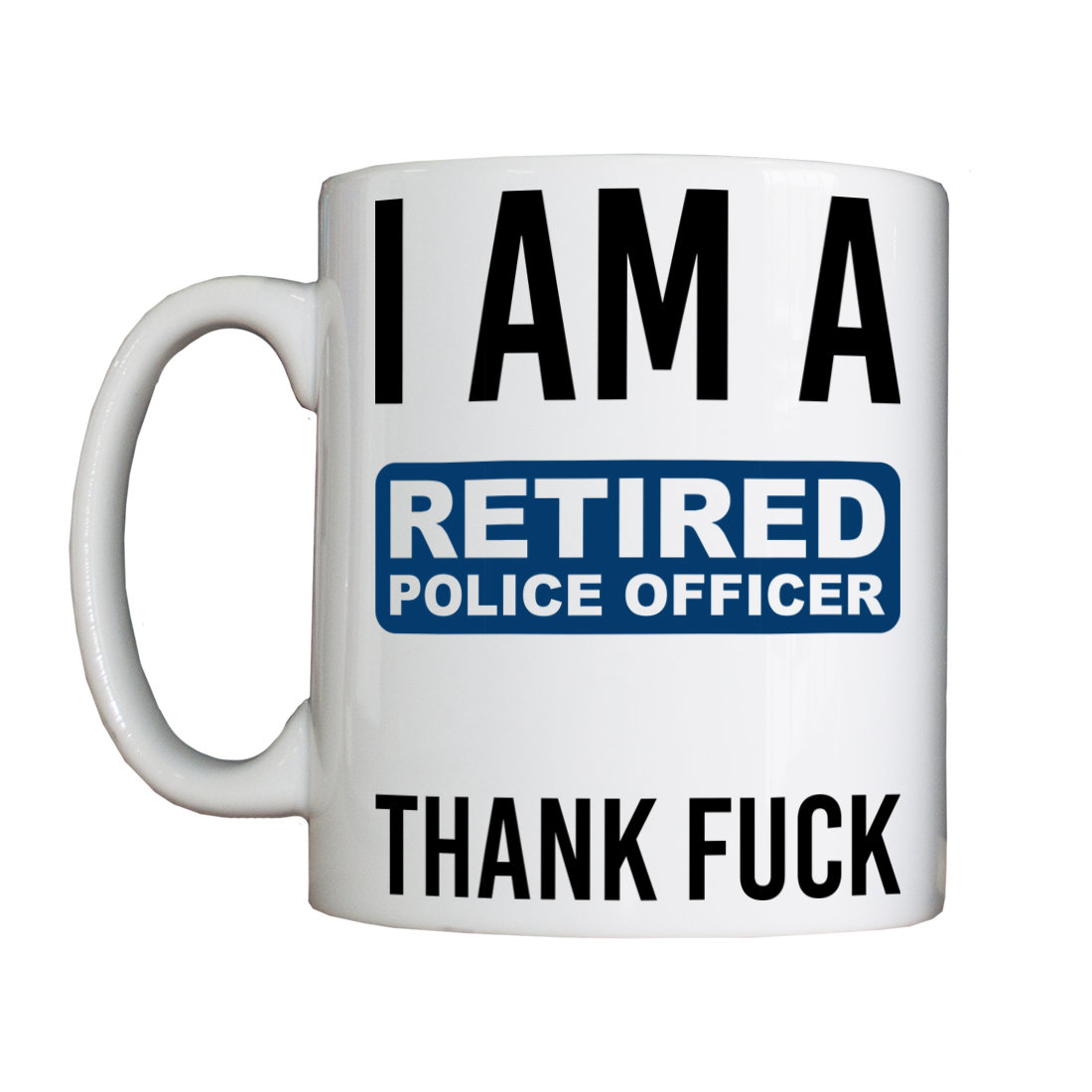 Personalised 'Retired Police Officer' Drinking Vessel NewNewRetiredVessel