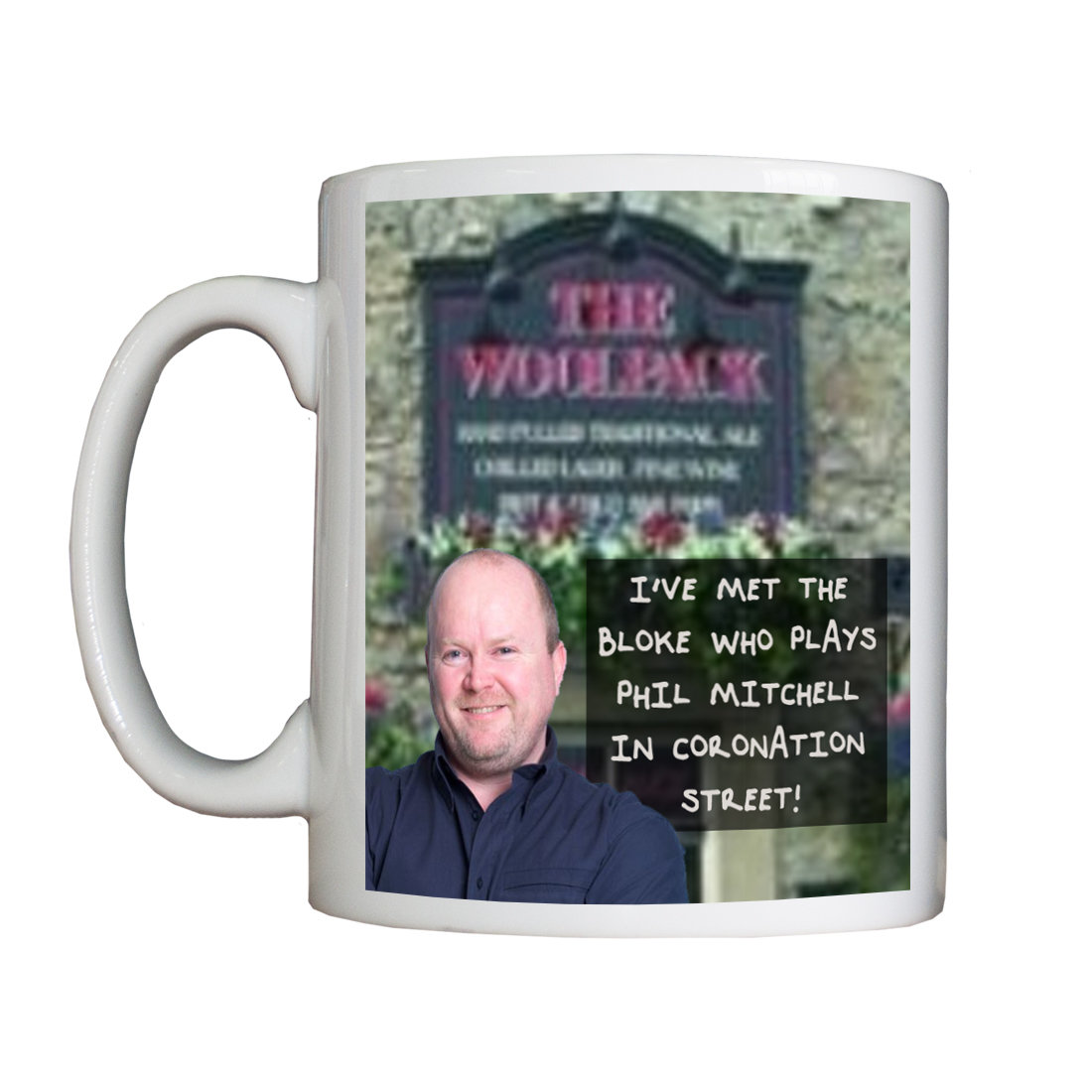 Personalised 'I've Met Phil Mitchell' Drinking Vessel IveMetPhilMitchellVessel