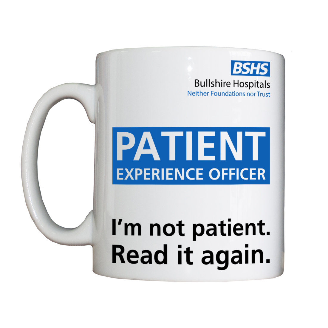 Personalised 'Patient Experience Officer' Drinking Vessel BSHSPEOVessel