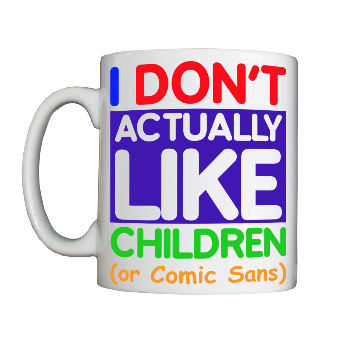 Personalised 'I Don't Like Children' Drinking Vessel Don'tLikeChildrenVessel