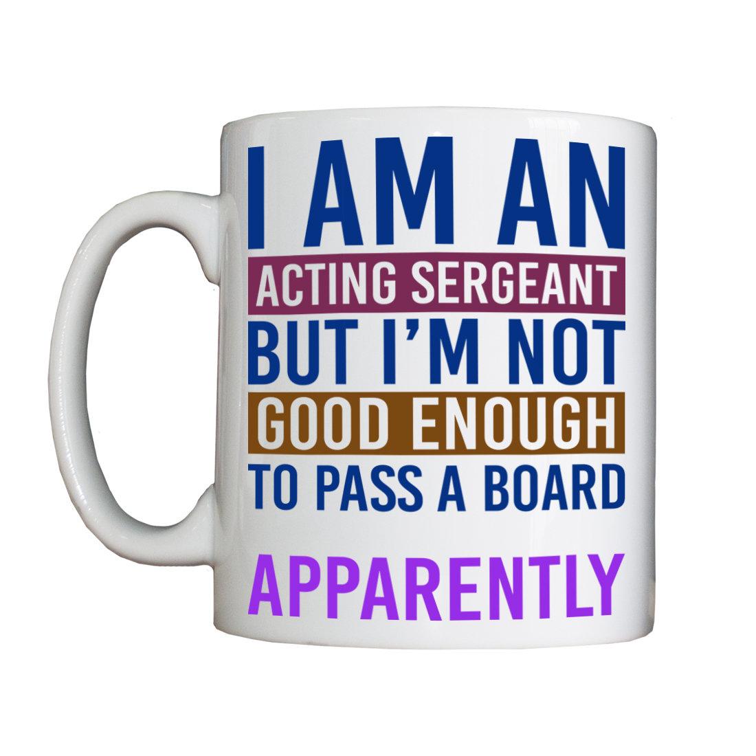 Personalised 'Crap Acting Sergeant' Drinking Vessel (Mug) CrapAPSVessel