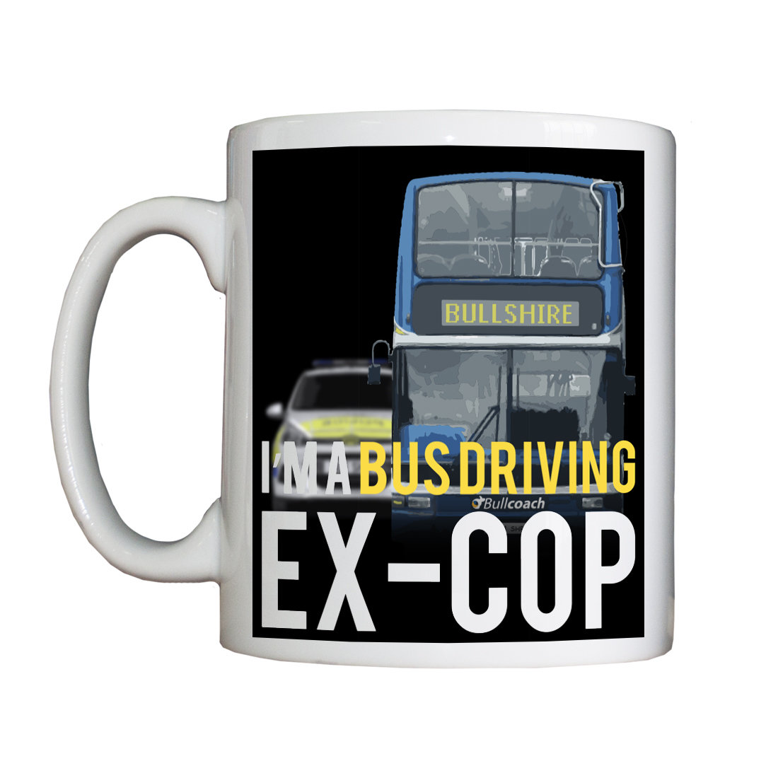Personalised 'Bus Driving Ex-Cop' Drinking Vessel ExCopBusDriverVessel