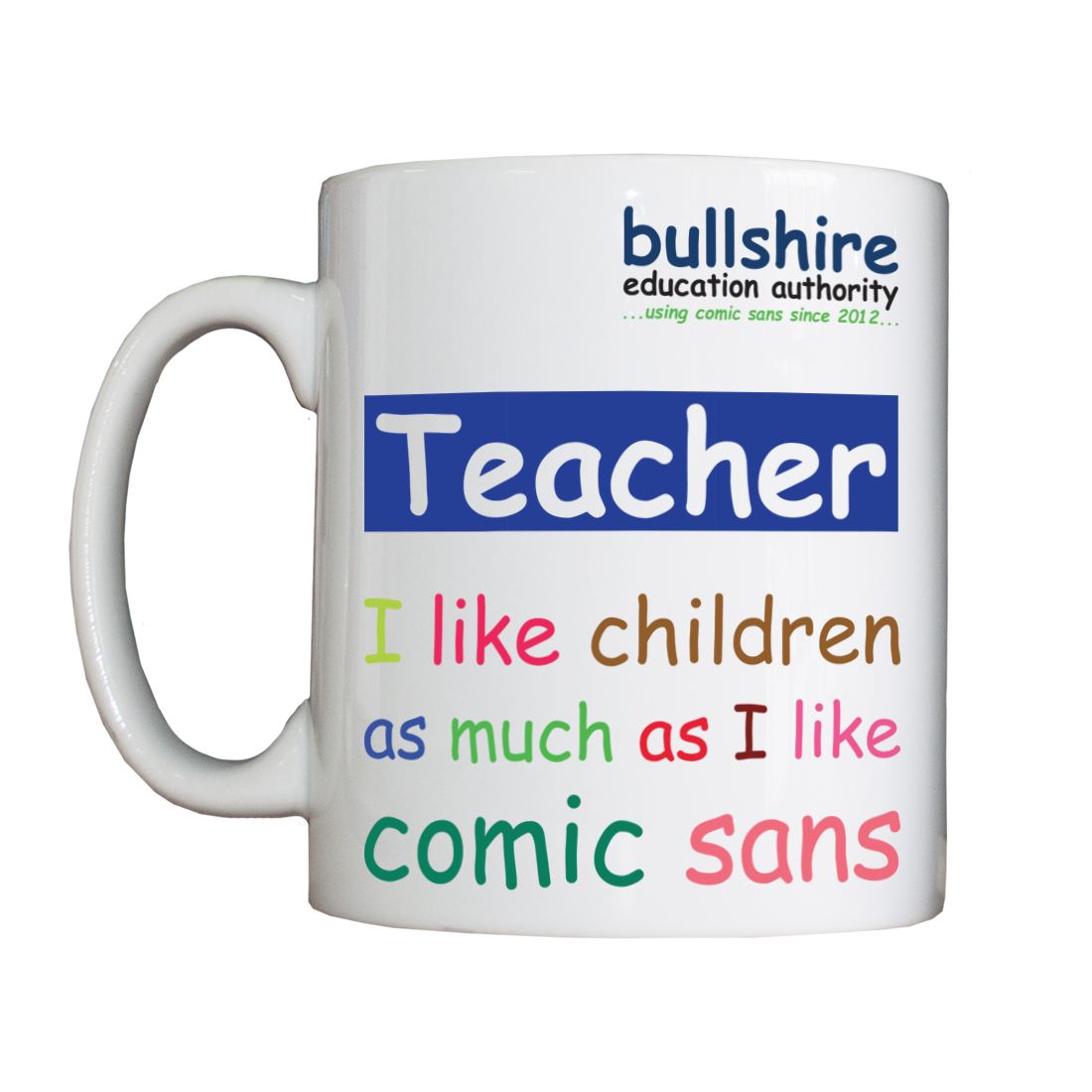 Personalised 'Teacher' Drinking Vessel ComicSansTeacherVessel