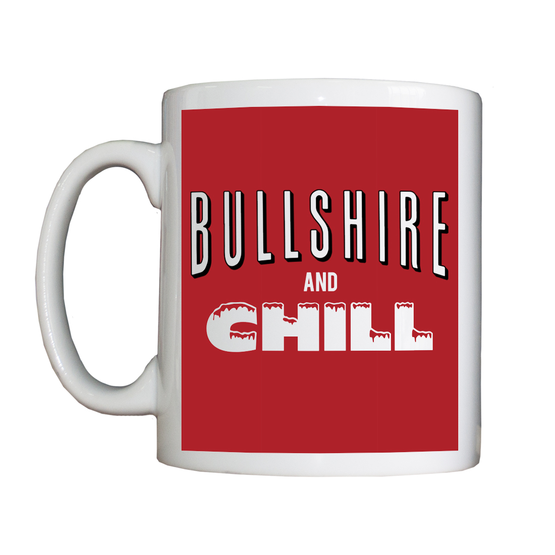 Personalised 'Bullshire and Chill' Drinking Vessel BullshireAndChillVessel