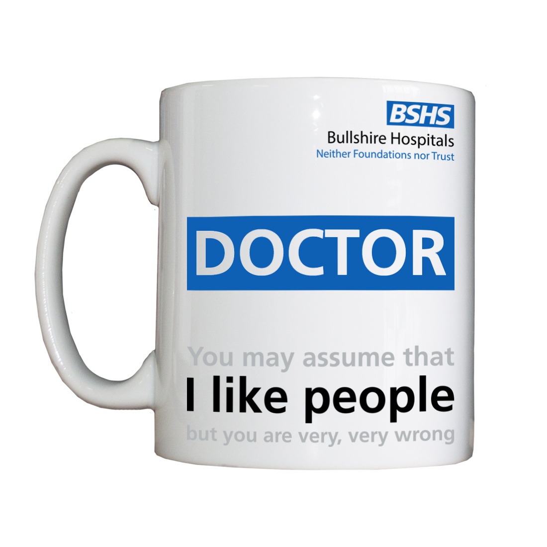 Personalised 'Non-People-Liking Doctor' Drinking Vessel BSHSNonPeopleLikingDoctor