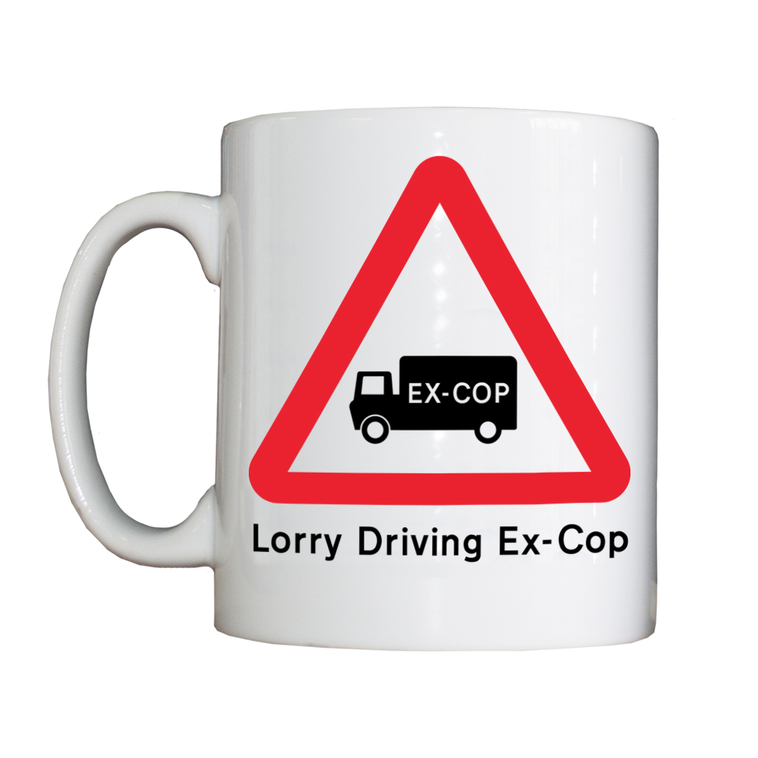 Personalised 'Lorry Driving Ex-Cop' Drinking Vessel LorryDrivingExCopVessel
