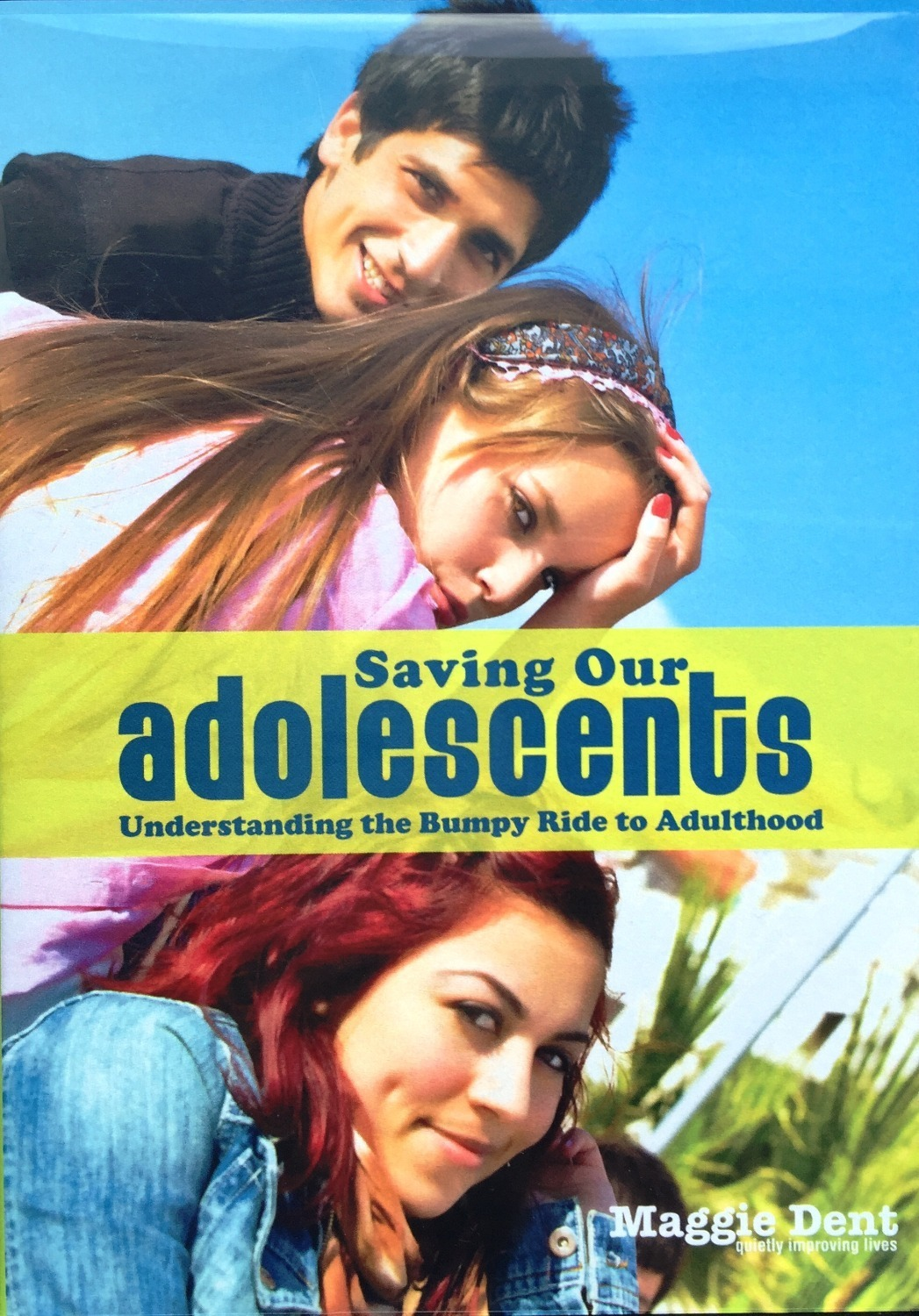 Saving Our Adolescents DVD - Maggie Dent 00000