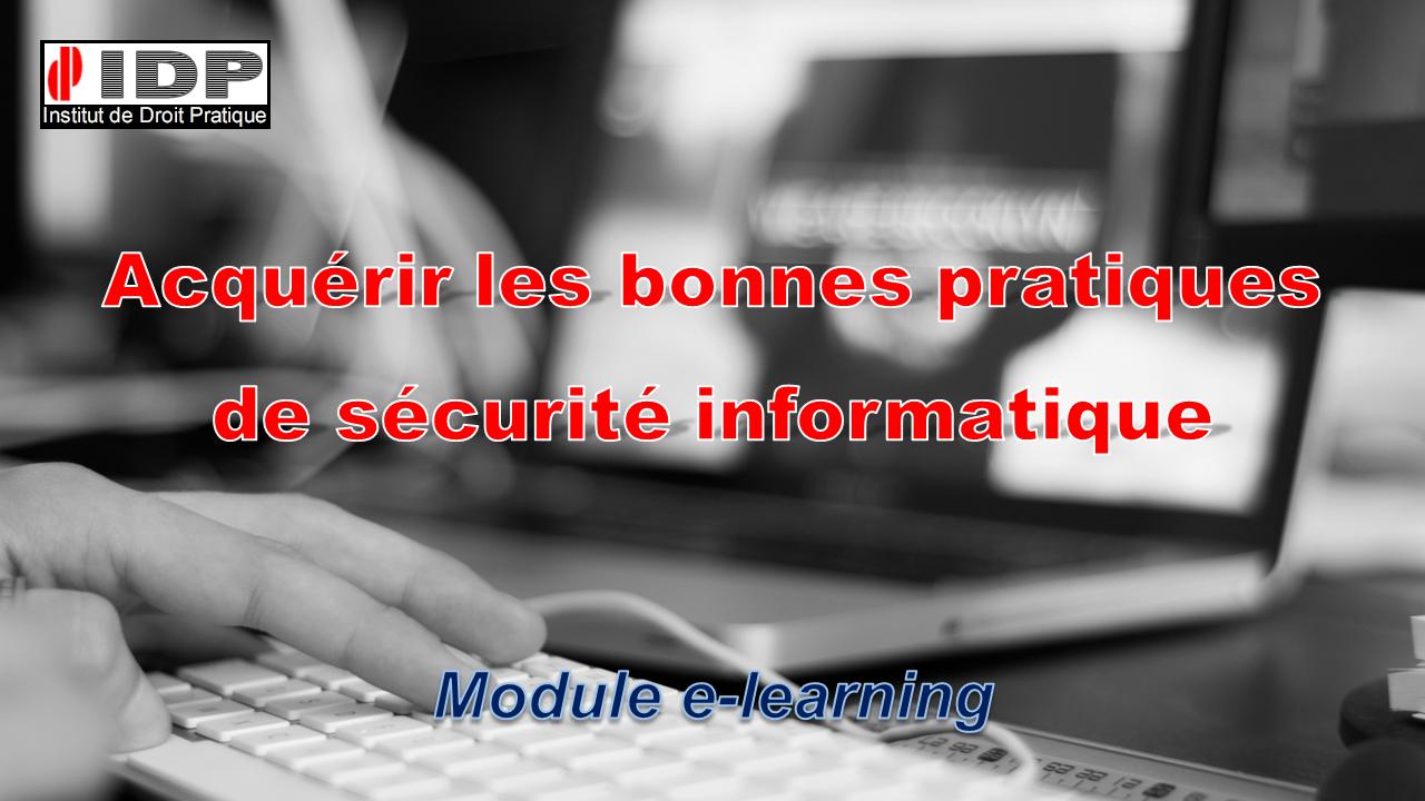 Bonnes pratiques de sécurité informatique : module e-learning