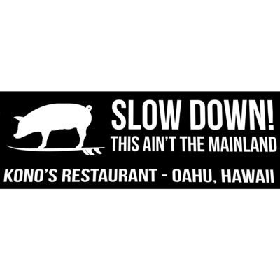 KONO'S SLOW DOWN STICKER