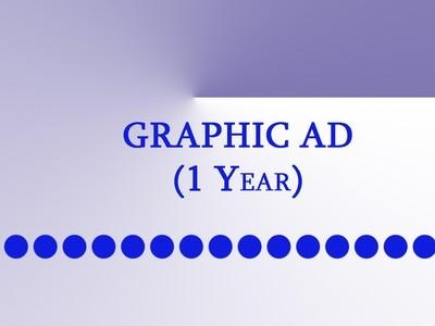 Graphic Ad ( 1 year)