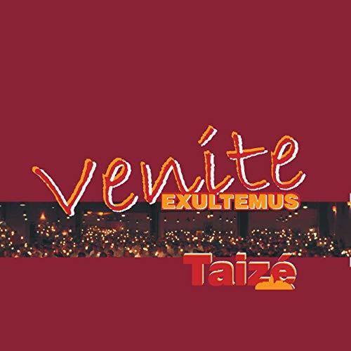 Taizé: Venite Exultemus