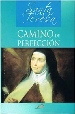 Camino De Perfección (Colección Clásicos Espirituales)