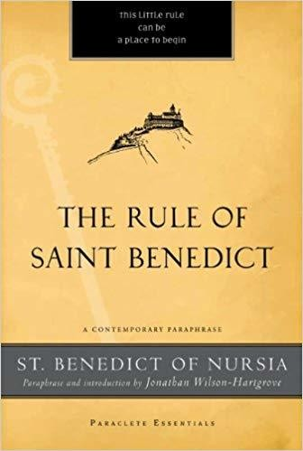 The Rule of Saint Benedict: A Contemporary Paraphrase (Paraclete Essentials)