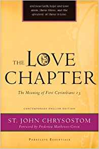 The Love Chapter: The Meaning of First Corinthians 13 (Paraclete Essentials)