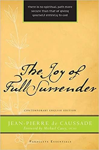 The Joy of Full Surrender (Paraclete Essentials)