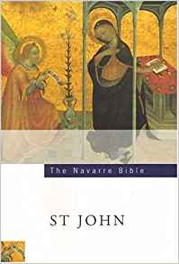 The The Navarre Bible: St John's Gospel: Second Edition