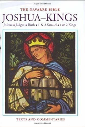 The Navarre Bible: Joshua to Kings (The Navarre Bible: Old Testament)