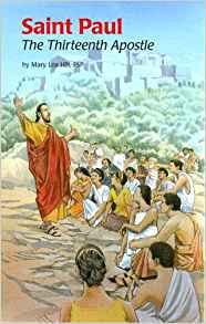 Saint Paul Thirteenth Apos (Ess) (Encounter the Saints (Paperback))