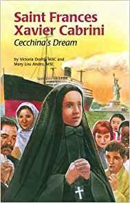 Saint Frances Xavier Cabrini: Cecchina's Dream (Encounter the Saints,20)