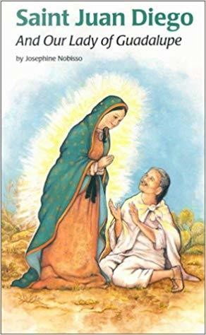 Saint Juan Diego and Our Lady of Guadalupe (Encounter the Saints (14))