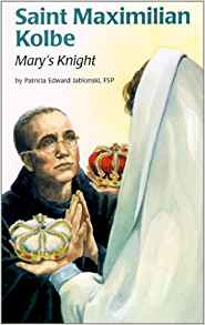 Saint Maximilian Kolbe (Ess) (Encounter the Saints (Paperback))