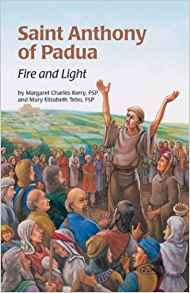 Saint Anthony Fire & Light (Ess) (Encounter the Saints Series, 1)