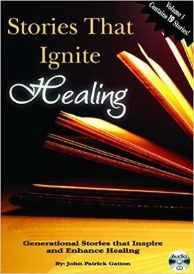 Stories That Ignite Healing Audio CD – Audiobook, CD  by John Patrick Gatton (Author)