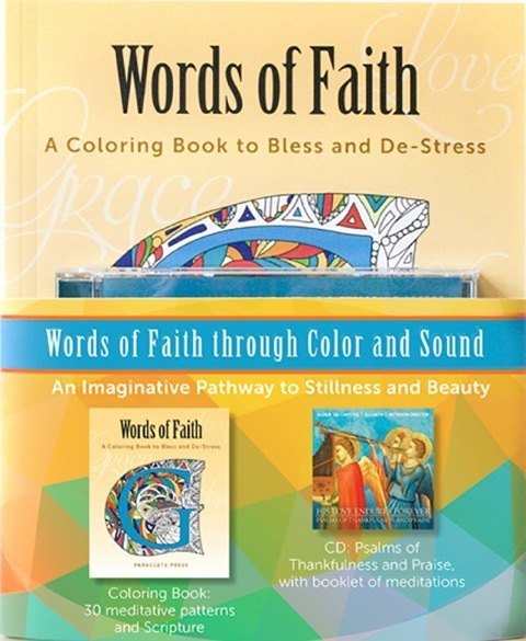 Words of Faith Through Color and Sound: A Coloring Book to Bless and De-Stress