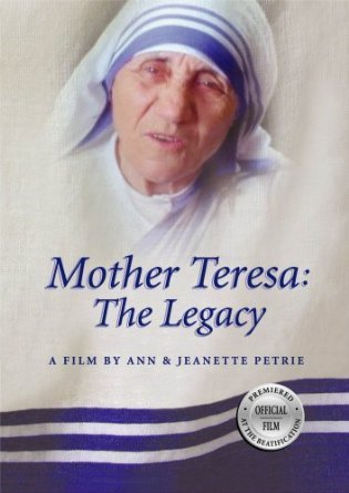 Mother Teresa: The Legacy DVD (A Film by Ann & Jeanette Petrie)