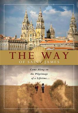 The Way of Saint James: Come Along on the Pilgrimage of a Lifetime... DVD