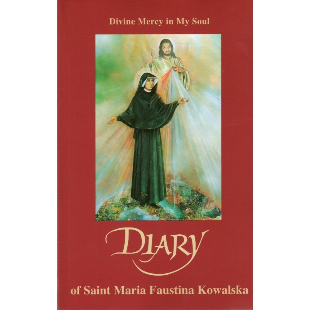Divine Mercy in My Soul: Diary of Saint Maria Faustina Kowalska