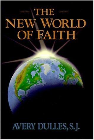 The New World of Faith