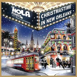 NOLA Players: Christmastime in New Orleans CD
