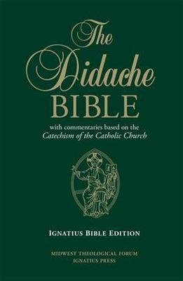 The Didache Bible with Commentaries based on the Catechism of the Catholic Church Ignatius Bible Edition (Leather Hardback)