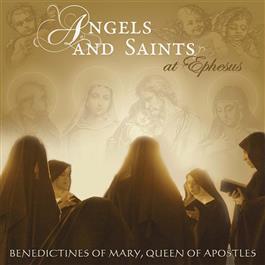 Angels and Saints at Ephesus (Format: Music CD)